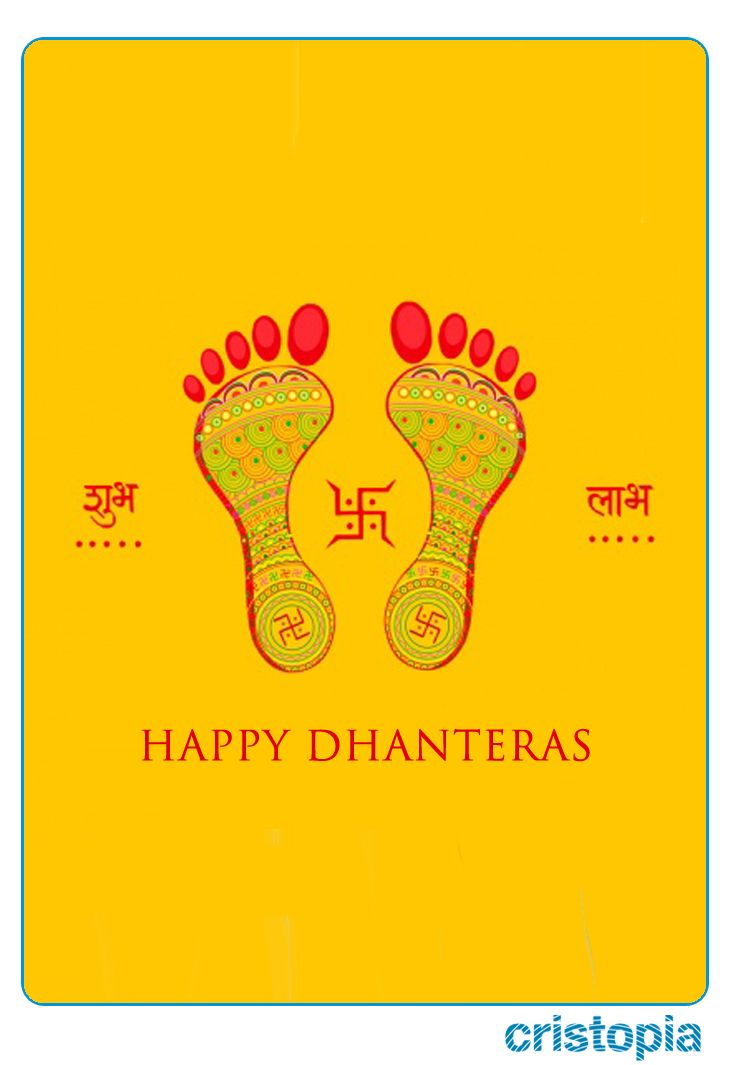 May the footprints of Goddess Lakshmi enter in your home and life. Happy Dhanteras.