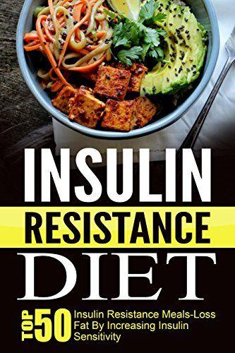 Insulin Resistance Diet: Top 50 Insulin Resistance Meals-... https://www.amazon.com/dp/B014L0GED6/ref=cm_sw_r_pi_dp_WgBtxbFCTYN21