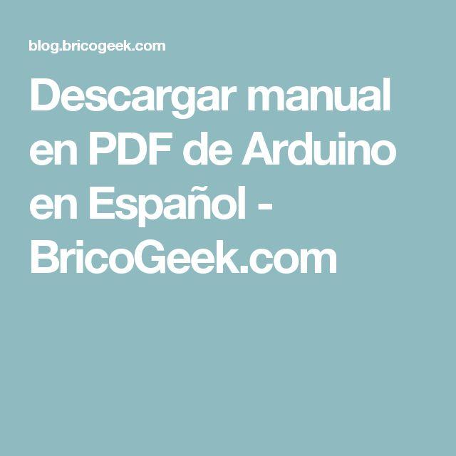 Descargar manual en PDF de Arduino en Español - BricoGeek.com