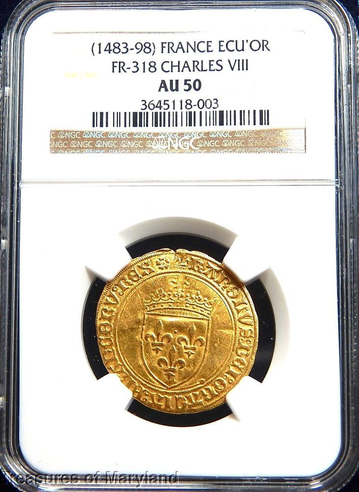NGC AU50 Certified! 1483-1498 Charles VIII Gold ECU D'OR FG5