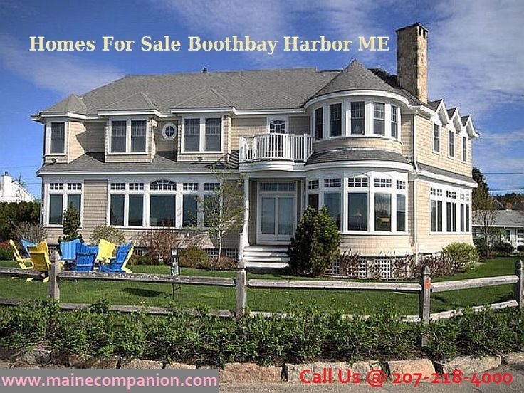 At Maine Companion, we all help you find the perfect agent and your dream Homes For Sale Boothbay Harbor ME and it costs you nothing. Located on the water edge, the Boothbay Harbor is a quintessential Maine vacation haven. Call us @  207-218-4000. For more detail visit @    http://mainecompanion.com/boothbay-harbor-maine-real-estate/