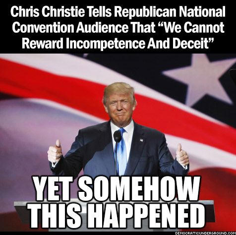 """Pic Of The Moment: Christie Tells Convention """"We Cannot Reward Incompetence And Deceit"""" - Democratic Underground"""