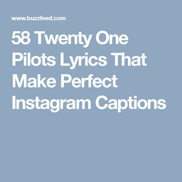 58 Twenty One Pilots Lyrics That Make Perfect Instagram Captions