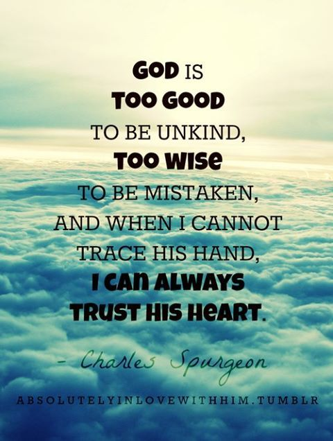 Trust God.HE is the only one who will NEVER let you