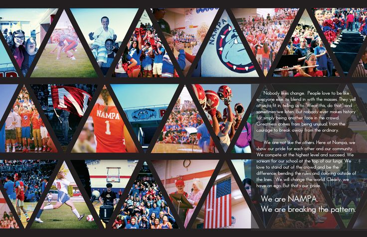 "2015 Sage Nampa High School Nampa, Idaho  Theme: ""Breaking the Pattern"" Adviser: Camille Levi Editors: Anna Marie Vargas, Brooklyn Riepma, Katherine Jones  Walsworth representative: Jake Lee In their introduction spread, the Sage designers give us glimpses of what it's like to be a Bulldog. They used a bold, repeating triangle and keep the readers' eyes searching the details of the spirited photos. The look fits perfectly with their copy as we look forward to seeing how they..."
