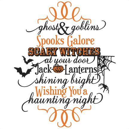 Ghost & Goblins Phrase SVG scrapbook cut file cute clipart files for silhouette cricut pazzles free svgs free svg cuts cute cut files