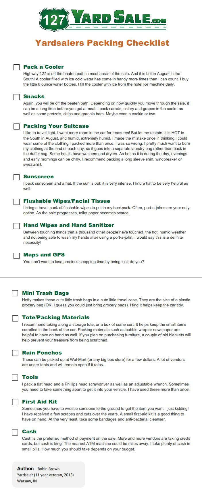 View and print our Yardsaler's Packing Checklist so you don't forget to bring any of the must have items for your 127 Yard Sale trip.