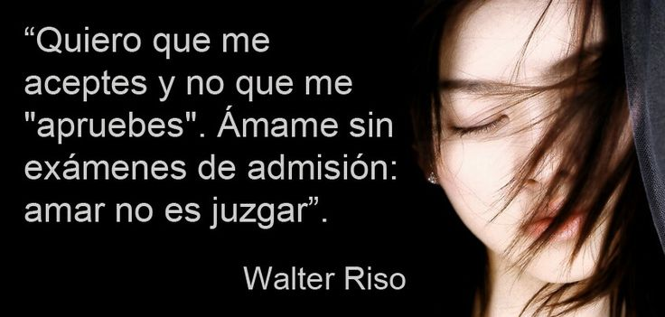 32 best images about walter riso quotes on pinterest for Frases de walter riso