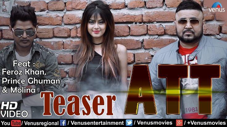 ATT   Teaser   Feat: Feroz Khan, Prince Ghuman & Molina   Latest Punjabi...
