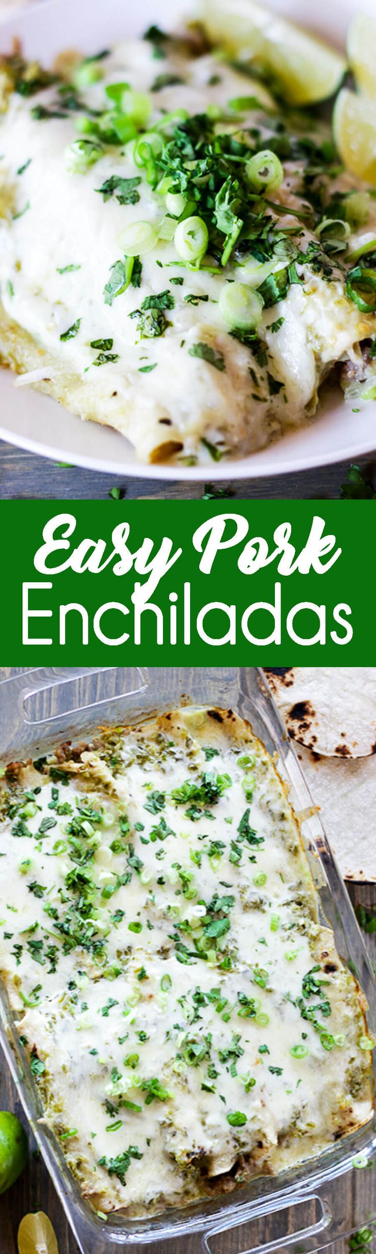 Easy Pork Enchiladas, delicious and easy to make! We love these!