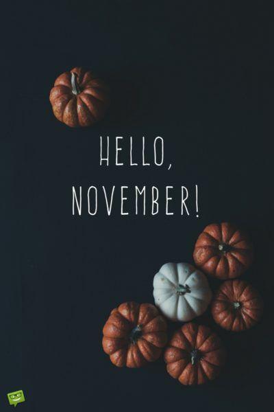 25 30 Hello W: Best 25+ Hello November Ideas On Pinterest