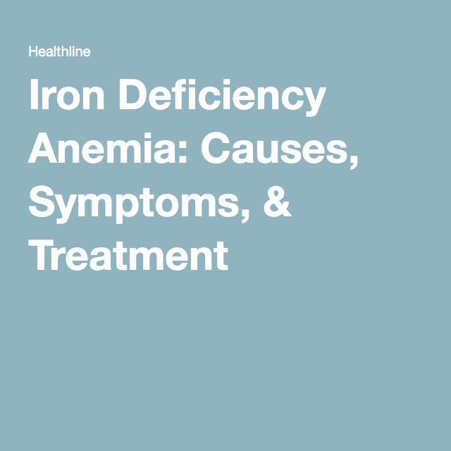 Iron Deficiency Anemia: Causes, Symptoms, & Treatment