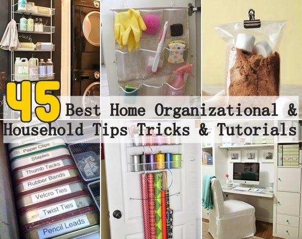 45 BEST Home Organizational & Household Tips Tricks & Tutorials