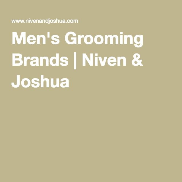 Men's Grooming Brands | Niven & Joshua