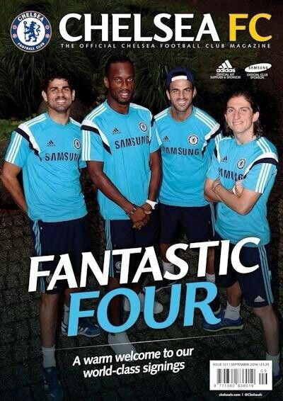"Front cover of CHELSEA FC Magazine, September 2014. From left to right: DIEGO COSTA, DIDIER DROGBA, CESC FABREGAS and FILIPE LUIS, the ""Fantastic Four""..."
