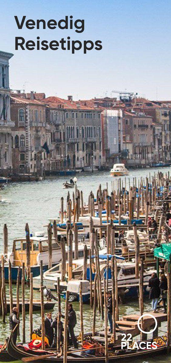 Venedig Reise-Tipps: Die besten Tipps für deine Städtereise