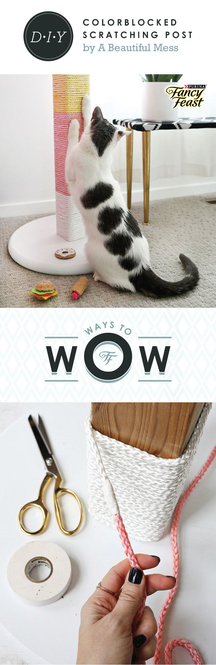 """Colorblocked Scratching Post: Stylish and simple, this DIY will wow your favorite feline. Click to see how Laura Gummerman of A Beautiful Mess created this DIY for her cat. #WaysToWow  Supplies: - Round wood circle (18"""") - 4x4 wooden fence post (about 20"""" tall) - Drill and long wood screws - White 4x4"""" post cap  - Paint (white) - 150ft of 1/4 nylon rope - Dye (pink & yellow) - Bucket and salt (to dye rope) - Staple gun (or hammer & small nails) - Electrical tape (white & pink or white…"""