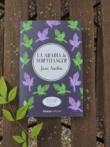 Reseña de La abadía de Northanger, de Jane Austen. Literatura romántica, siglo XIX, literatura inglesa, libros, bookblogger.