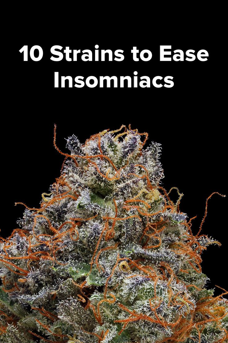 10 strains to ease insomniacs