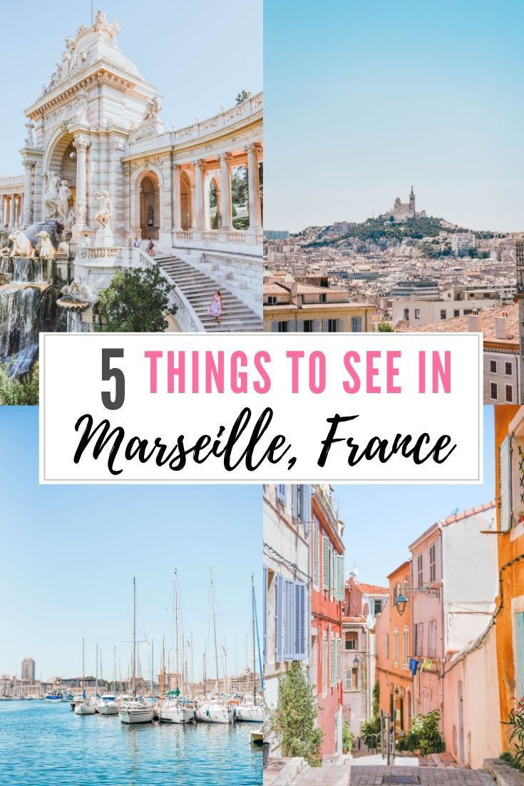 Top 5 Things To Do In Marseille France Paris France Travel