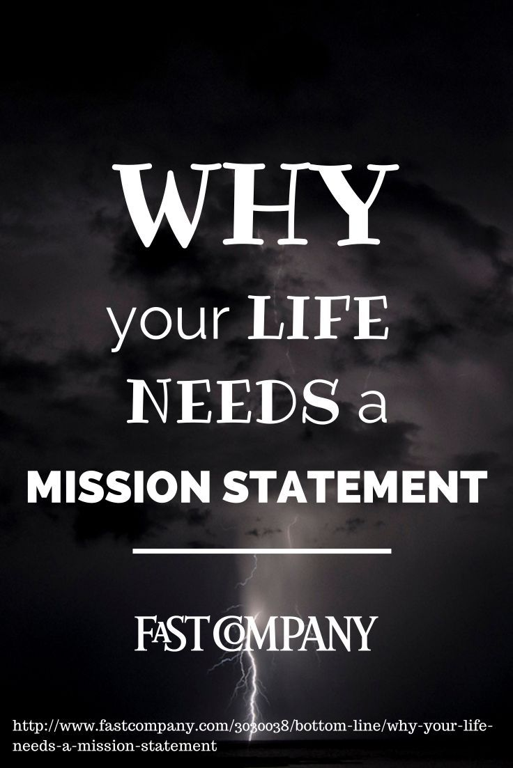 creating life mission statement The best relationship episodes of the art of manliness of which life is made why should you create a to create your own family mission statement.