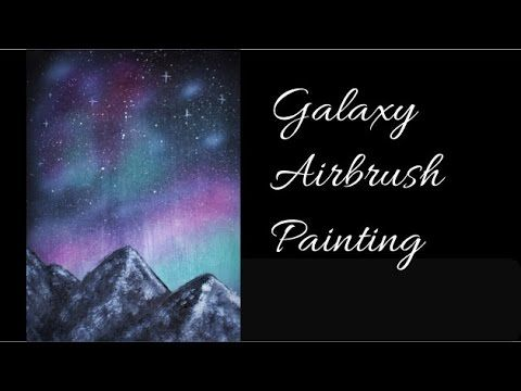 Easy Galaxy Airbrush and Acrylic Painting - Speed Painting