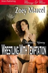 Wrestling With Temptation (Temptation, Wyoming 1) - MFMMM Menage/Werewolves