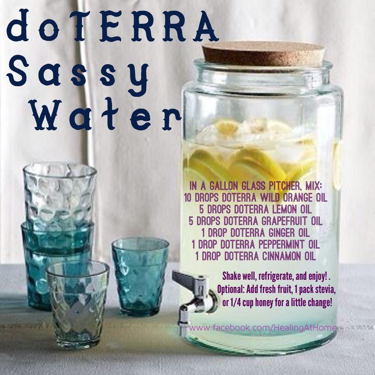doTERRA Sassy Water www.facebook.com/HealingAtHome www.essentialoils4you.com/Arnold
