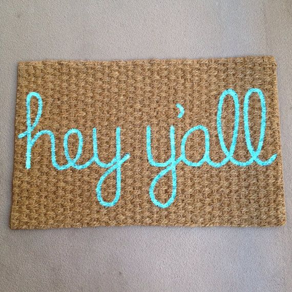 Hey, I found this really awesome Etsy listing at https://www.etsy.com/listing/198245441/hey-yall-welcome-mat