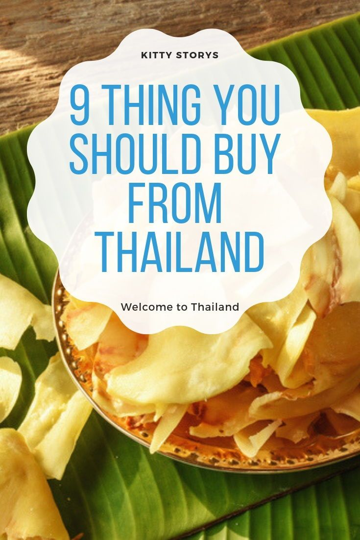 9 things you should buy from Thailand - Thailand travel