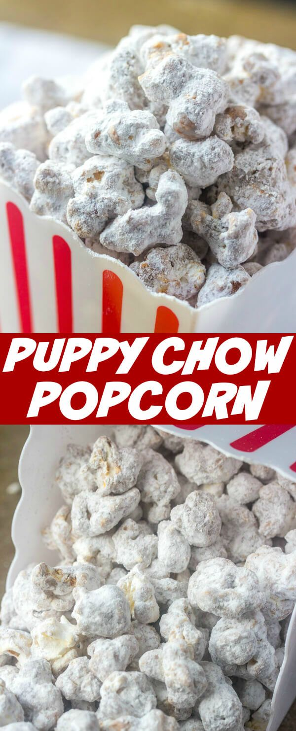 Puppy Chow Popcorn The Perfect Party Time Treat Recipe Popcorn Recipes Sweet Popcorn Recipes Easy Chocolate Peanut Butter Popcorn