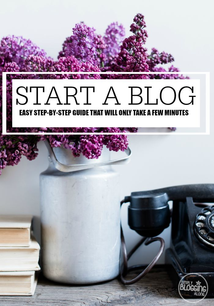 How to start a blog. Easy to follow step-by-step guide to starting your own blog that will only take you a few minutes.