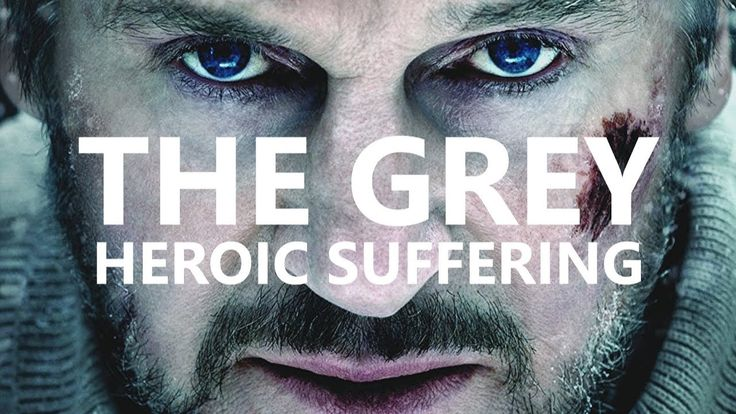 The Grey | A Philosophy of Heroic Suffering
