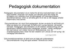Pedagogisk dokumentation - ppt video online ladda ner