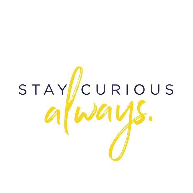 Had to make this as a reminder to myself. Sometimes when there is so much work and so little time to get it all done, being curious get's pushed into the back of the brain or being! But it is so important. So this is my reminder! ALWAYS! And yellow because it is grey today and it is one of my favourite colours. #happyweekend #momentsofmine #simplethings #staycurious #graphicdesign #typography #quote