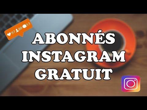 [TUTO] COMMENT AVOIR DES ABONNÉS SUR INSTAGRAM [2017] - YouTube