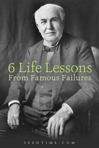 6 lessons from famous failures. Failures who are a success at life!