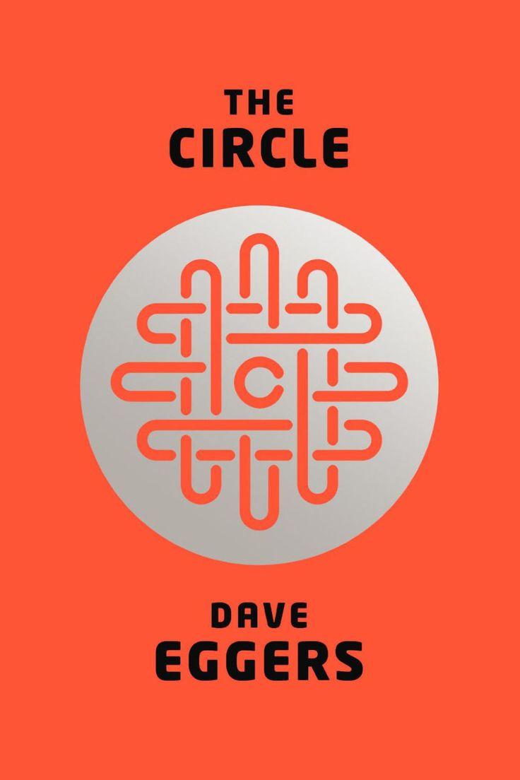 <i>The Circle</i>, Dave Eggers
