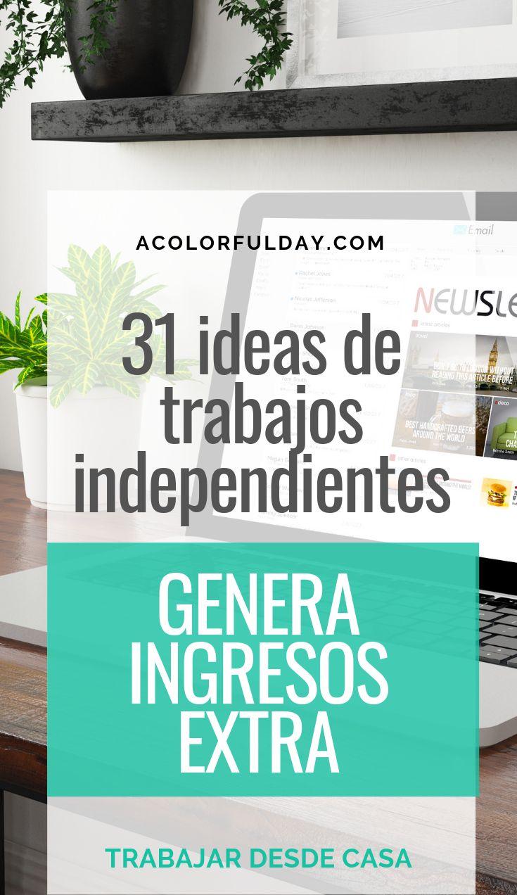 31 ideas de trabajos independientes, genera ingresos extra