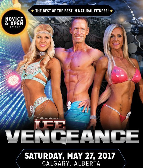 UFE Vengeance Fitness competition will be at Orpheus Theatre in Calgary, AB on Saturday, May 27, 2017. Tickets $10.00 - $40.00
