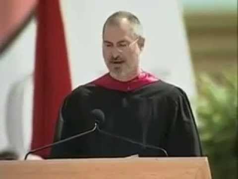Steve Jobs Graduation Speech - stay hungry, stay foolish.