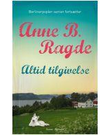 Anne B. Ragde: Altid tilgivelse