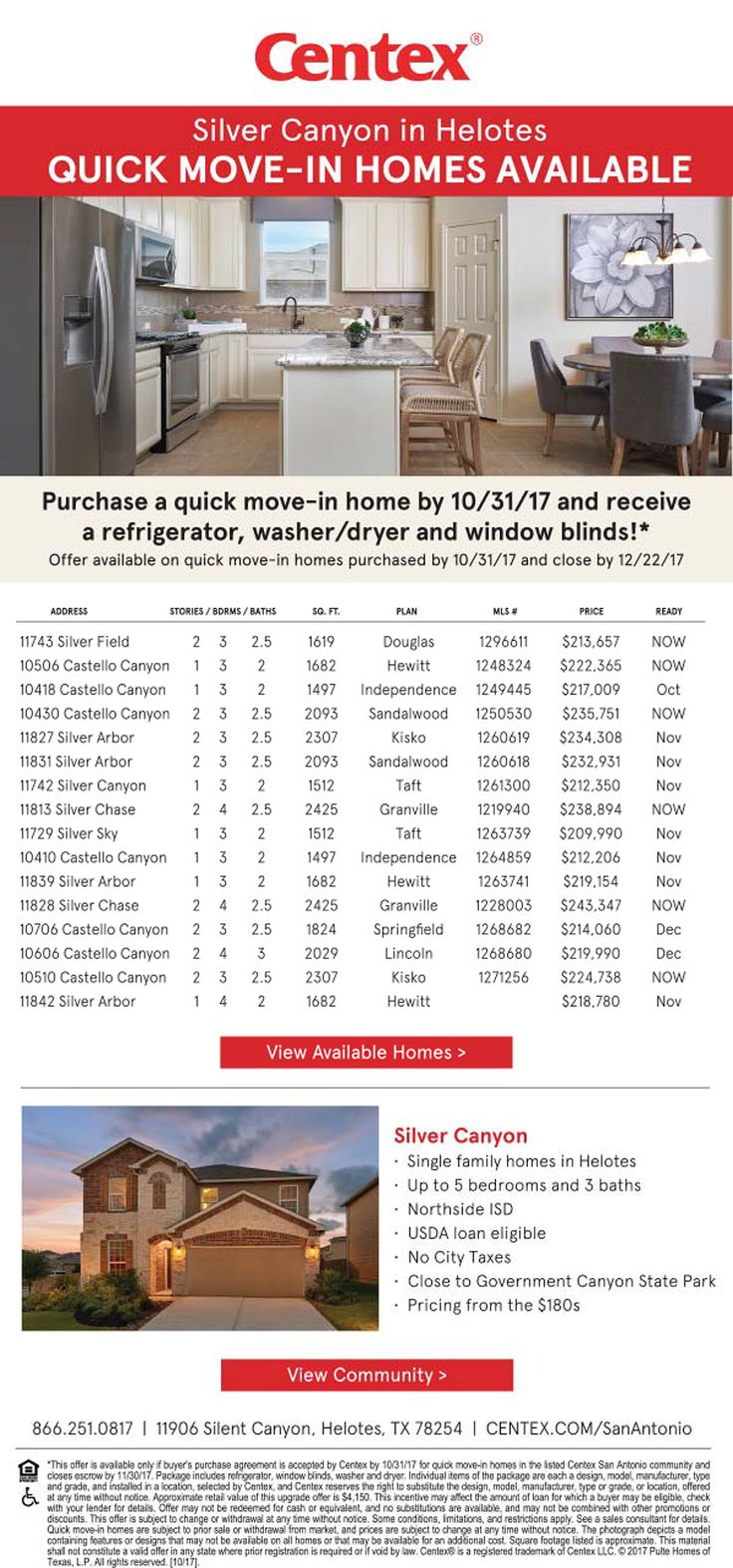 New Homes for Sale in Helotes, Texas  Limited Time Move-In Ready Package at Silver Canyon!  Quick Move-In Homes |  Receive Refrigerator, Washer/Dryer & Window Blinds  |  Single Family Homes  |  Up to 5 Bedrooms & 3 Baths  |  USDA Loan Eligible  |   No City Taxes  | 20 miles Northwest of Downtown San Antonio   https://www.centex.com/homes/texas/the-san-antonio-area/helotes/silver-canyon-50480#QMI