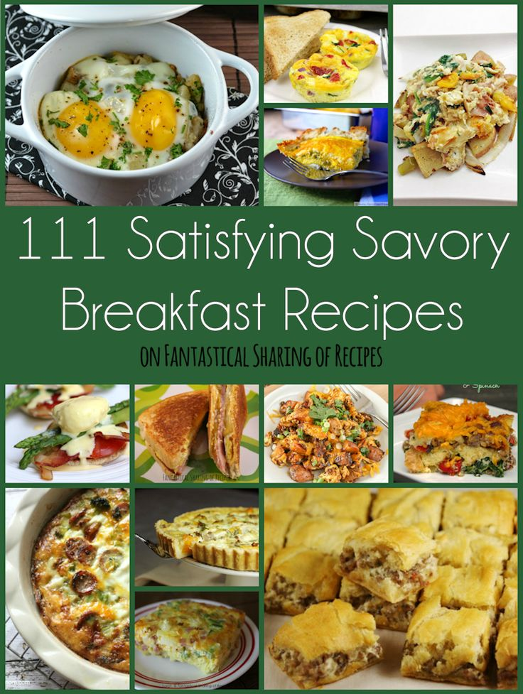 111 Satisfying Savory Breakfast Recipes | When you don't want a sweet breakfast, it's 111 savory breakfast recipes to the rescue! #breakfast #recipe