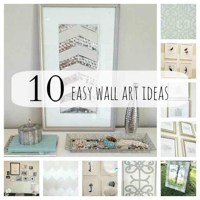 10 DIY Wall Art Ideas That Anyone Can Do! You'll be glad you pinned this! Great ideas!