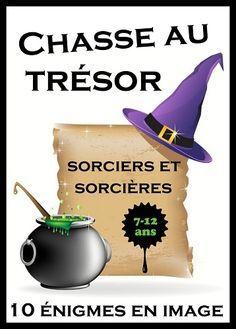 """Chasse au trésor """"sorciers et sorcières"""" pour les enfants de 7 à 12 ans !!                                                                                                                                                     Plus"""