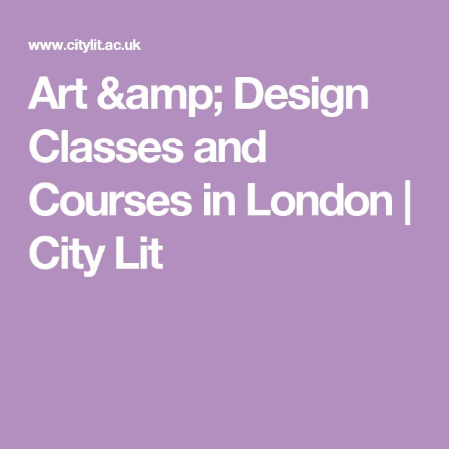 Art & Design Classes and Courses in London | City Lit
