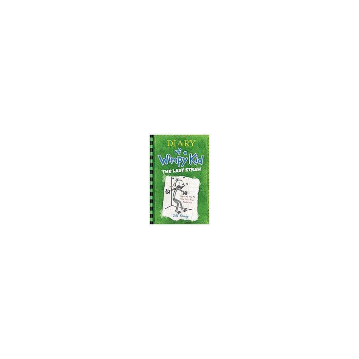 Diary of a Wimpy Kid: The Last Straw by Jeff Kinney (Hardcover) by Jeff Kinney