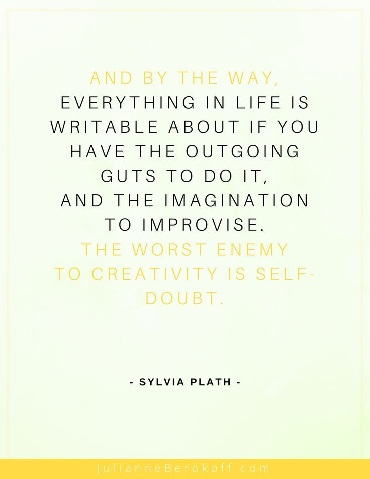 Inspirational Writing Quote By Sylvia Plath Inspirational Quotes From Famous Writers And Authors Here Writing Motivation Inspirational Quotes Writing Quotes