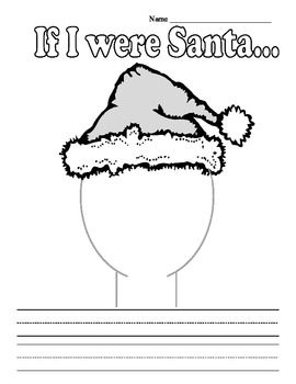 If I Were Santa Christmas Creative Writing Prompt First an